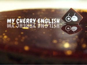 My Cherry English