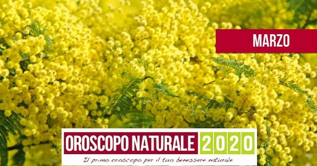 Oroscopo Naturale Marzo 2020