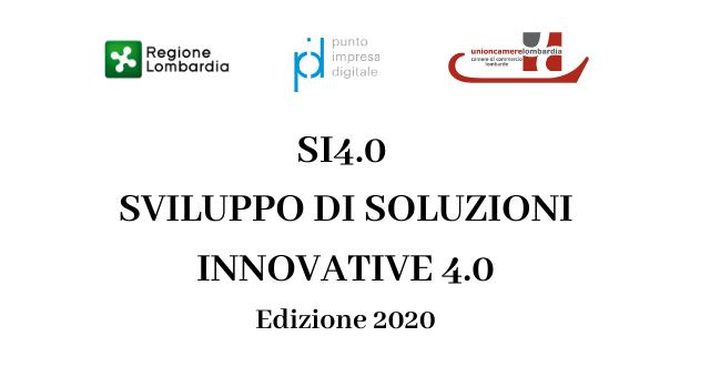 """SI4.0 - SVILUPPO DI SOLUZIONI INNOVATIVE 4.0"""" ed. 2020"""