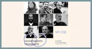 Conversazioni Necessarie - Wyde School