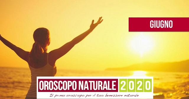 Oroscopo Naturale Giugno 2020